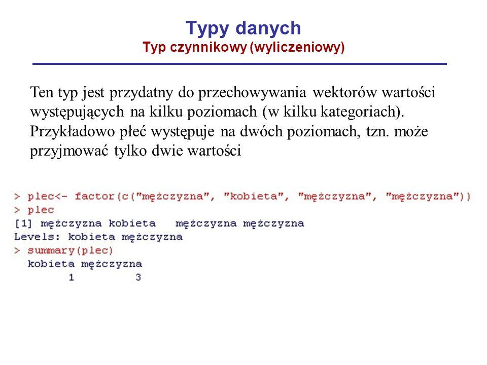 Typy danych Typ czynnikowy (wyliczeniowy)