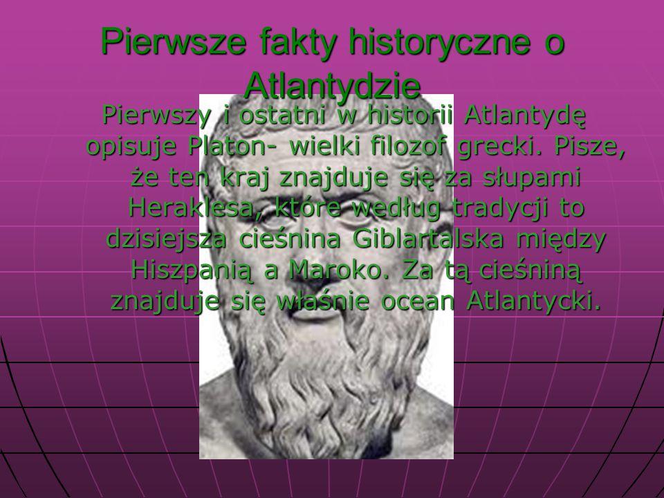 Pierwsze fakty historyczne o Atlantydzie