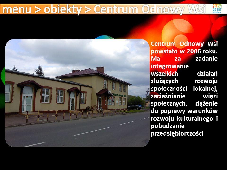 menu > obiekty > Centrum Odnowy Wsi