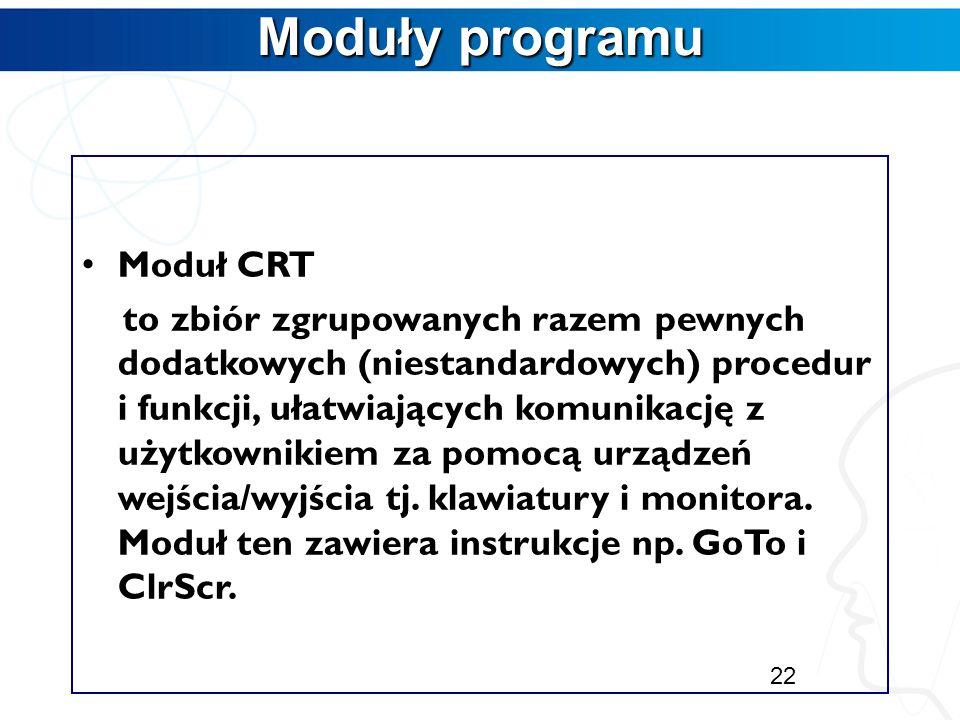 Moduły programu Moduł CRT