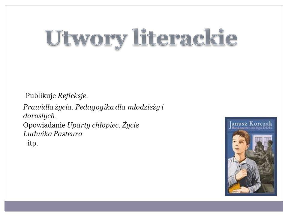 Utwory literackie Publikuje Refleksje.