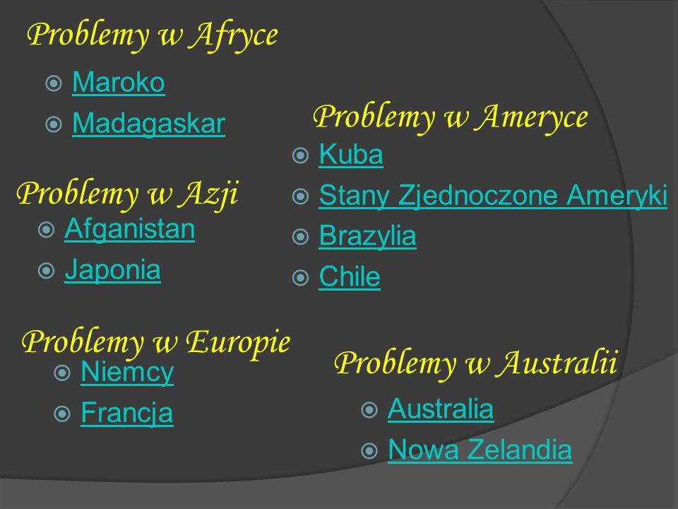 Problemy w Afryce Problemy w Ameryce Problemy w Azji