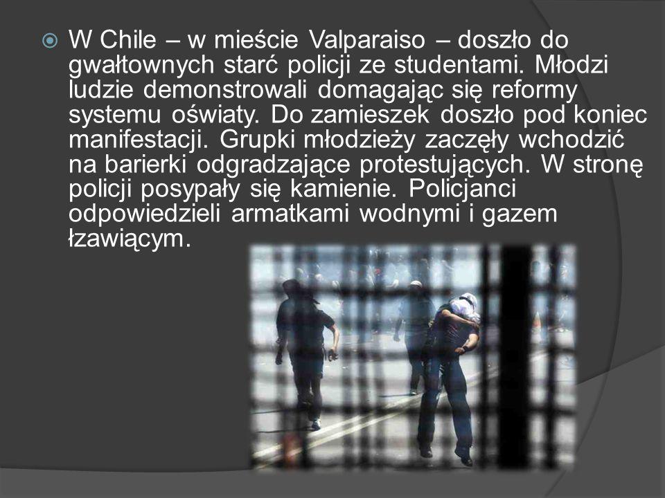 W Chile – w mieście Valparaiso – doszło do gwałtownych starć policji ze studentami.