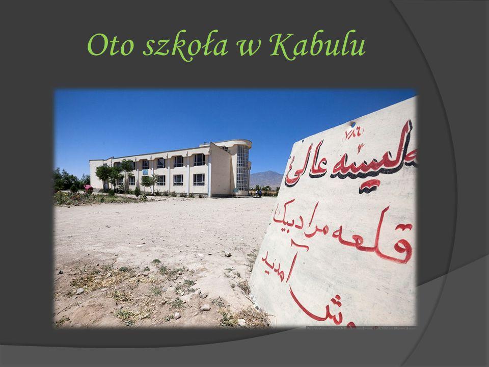 Oto szkoła w Kabulu