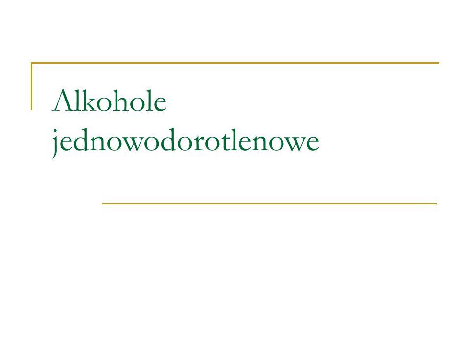 Alkohole jednowodorotlenowe