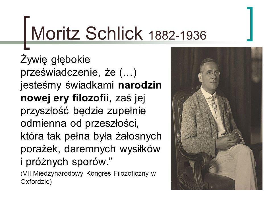 Moritz Schlick 1882-1936