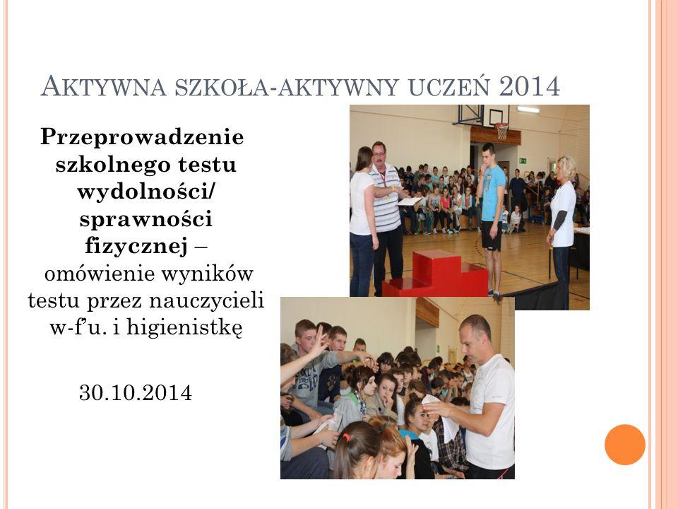 Aktywna szkoła-aktywny uczeń 2014
