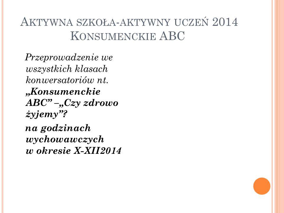Aktywna szkoła-aktywny uczeń 2014 Konsumenckie ABC
