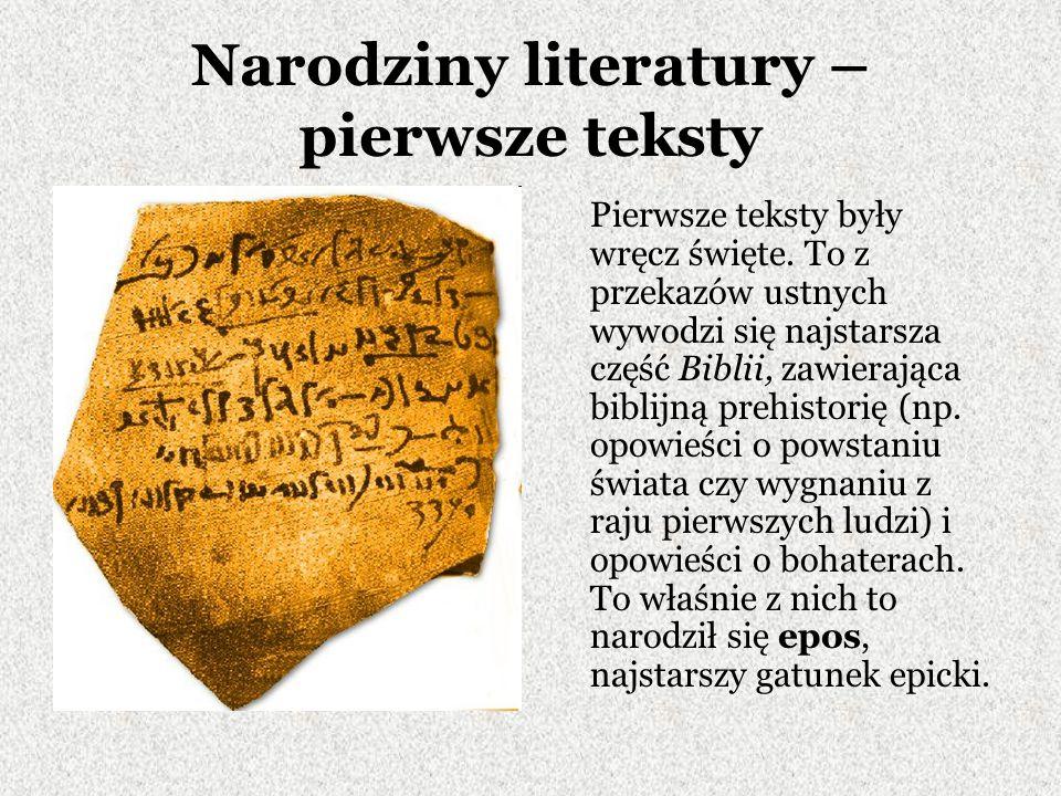 Narodziny literatury – pierwsze teksty