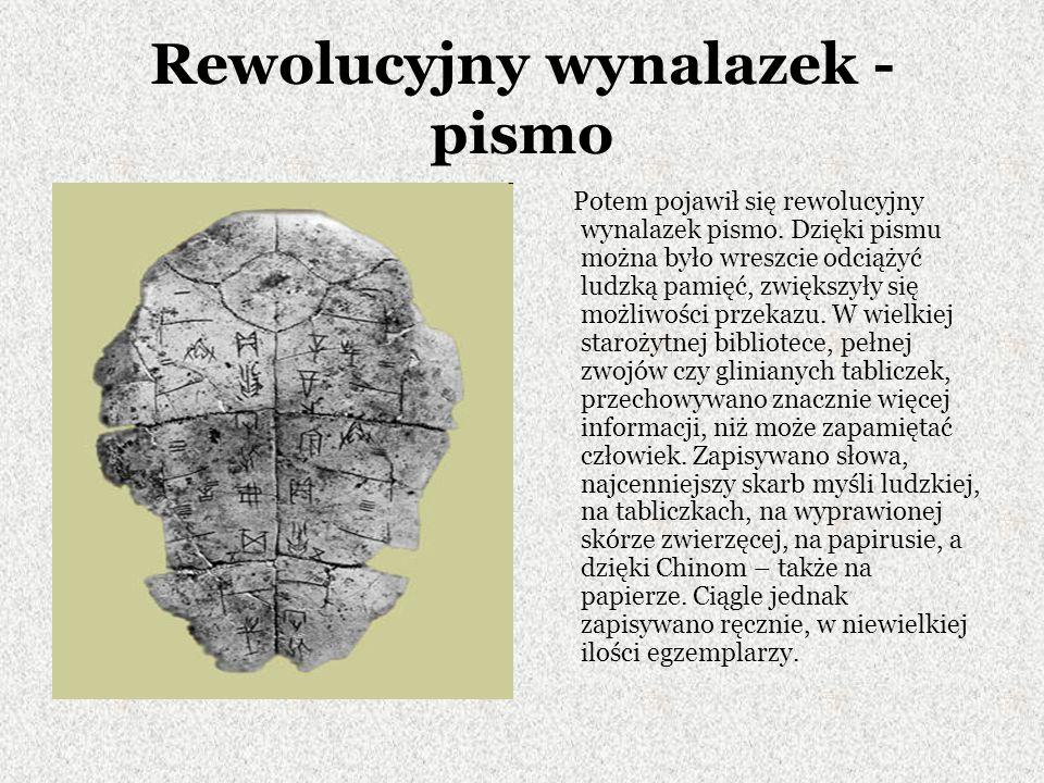 Rewolucyjny wynalazek - pismo