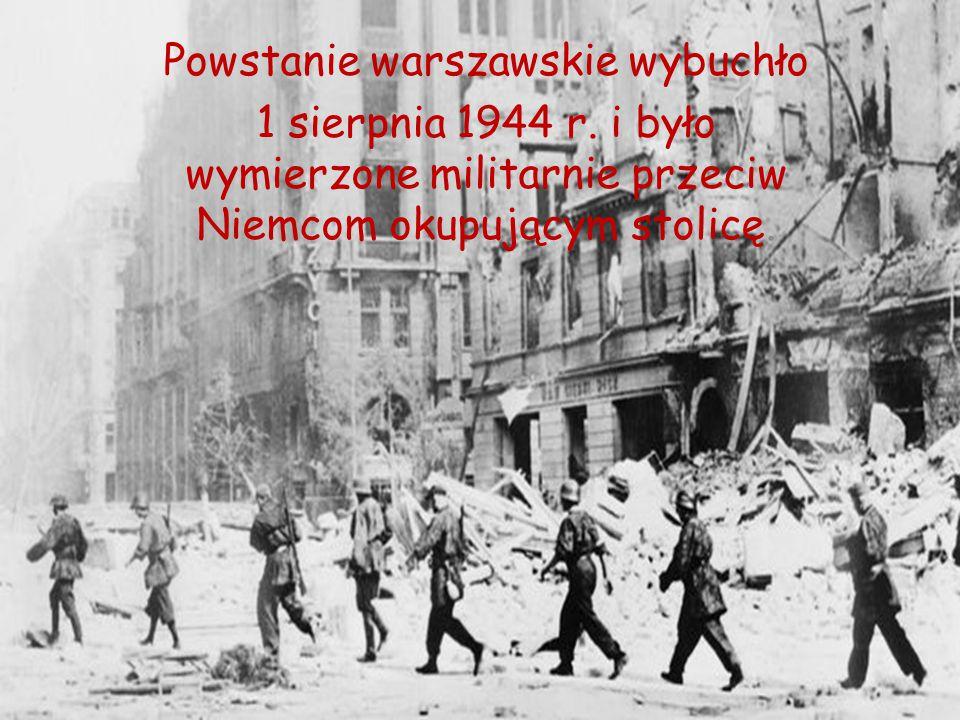 Powstanie warszawskie wybuchło