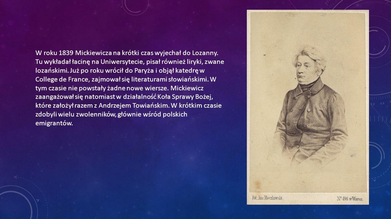 W roku 1839 Mickiewicza na krótki czas wyjechał do Lozanny