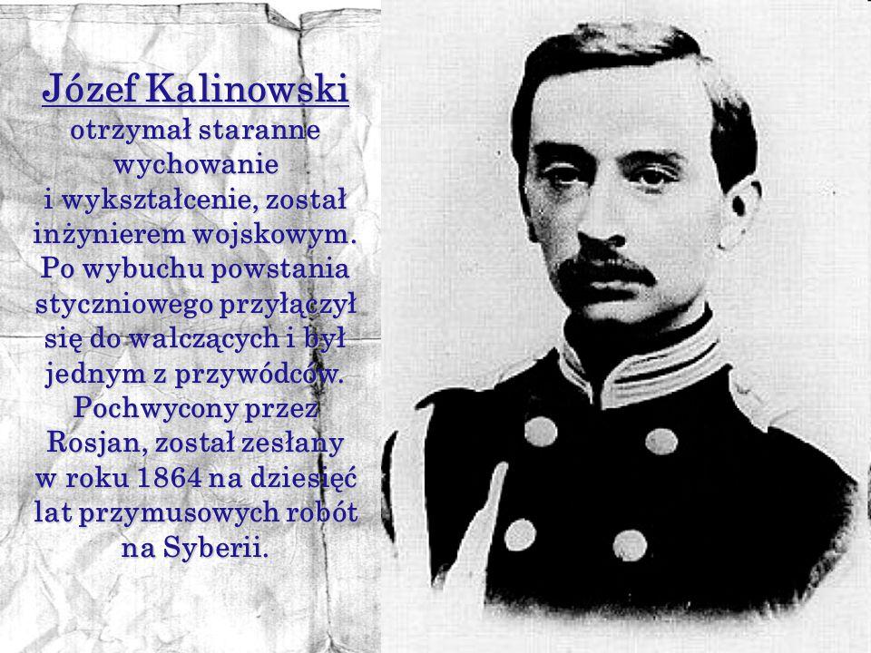 Józef Kalinowski otrzymał staranne wychowanie
