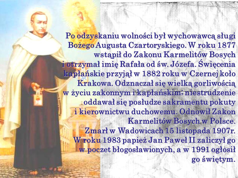 Po odzyskaniu wolności był wychowawcą sługi Bożego Augusta Czartoryskiego. W roku 1877 wstąpił do Zakonu Karmelitów Bosych
