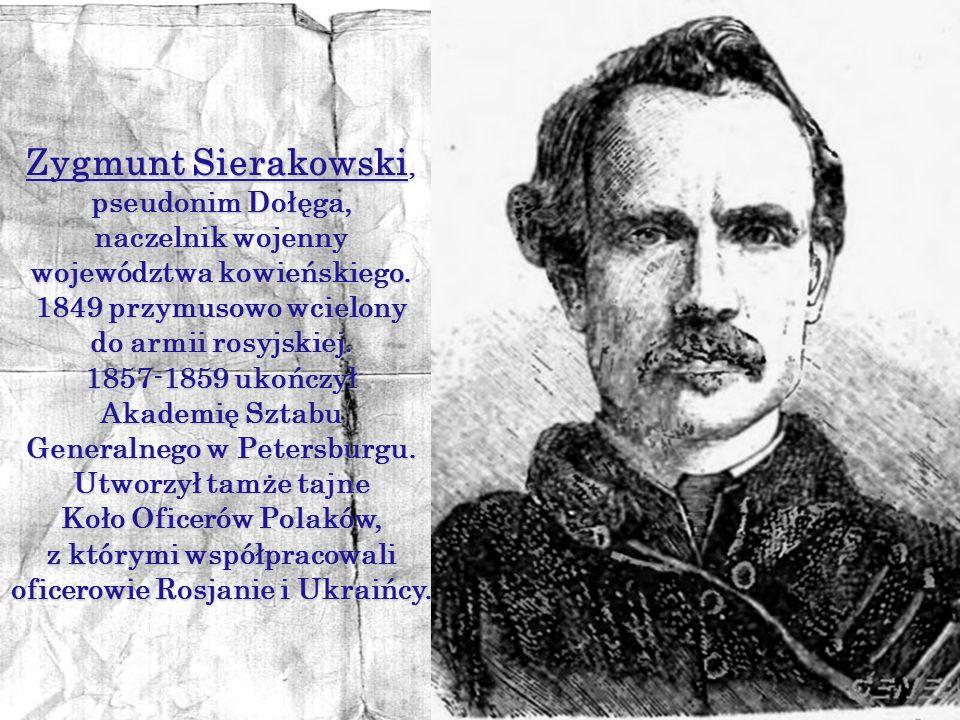 Zygmunt Sierakowski, pseudonim Dołęga,