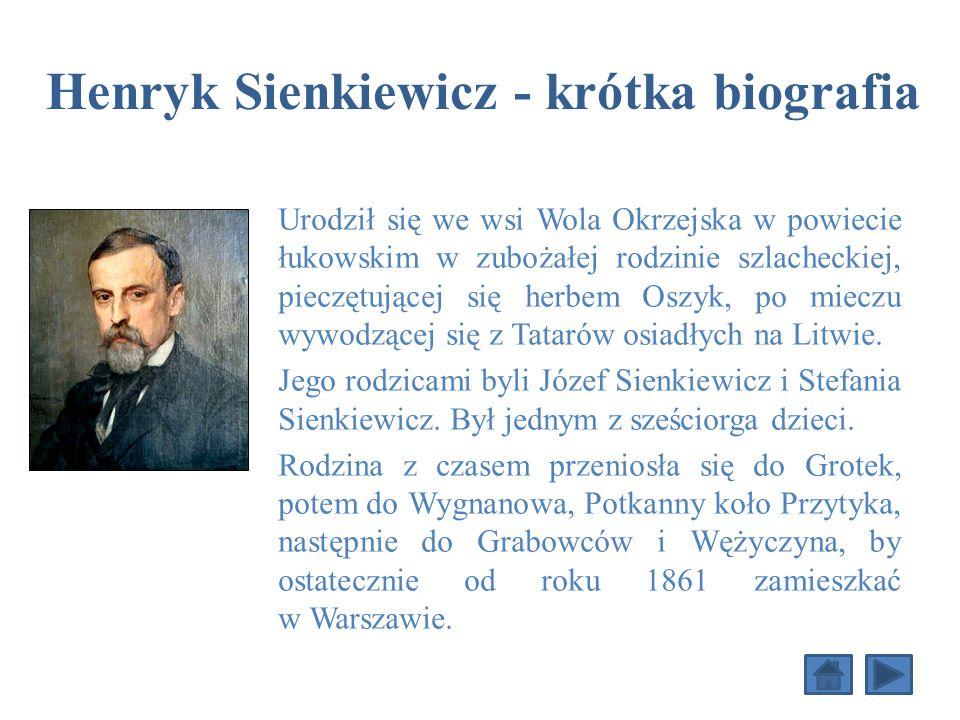 Henryk Sienkiewicz - krótka biografia