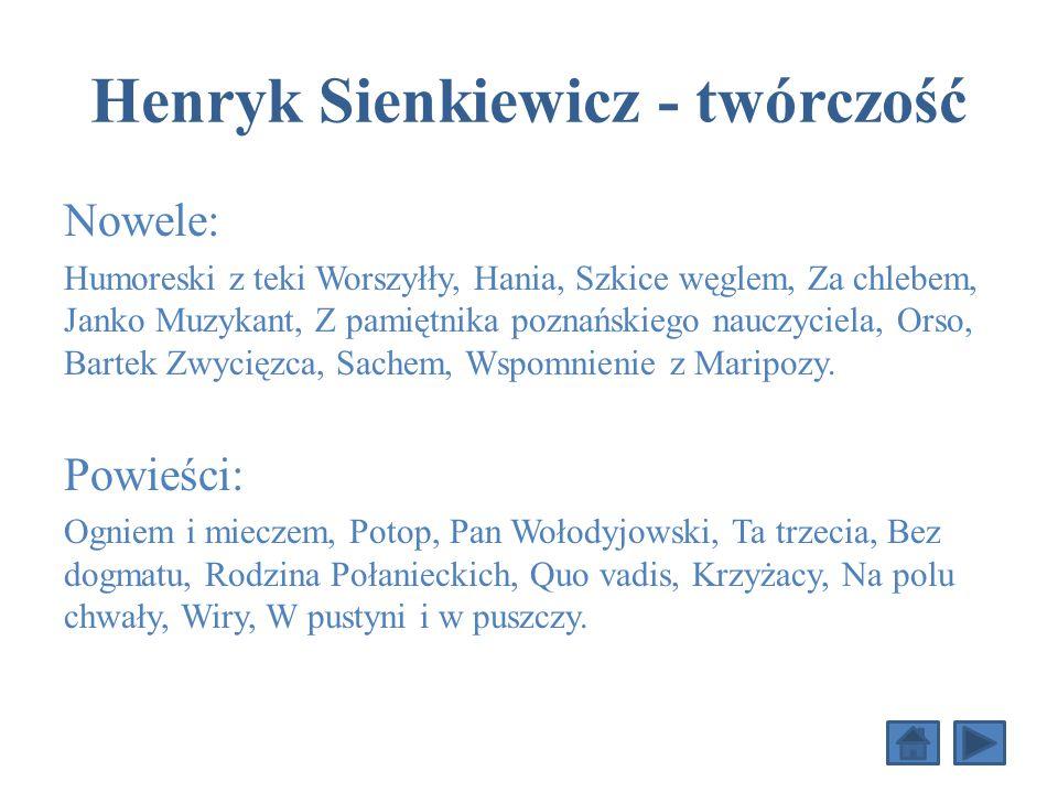 Henryk Sienkiewicz - twórczość