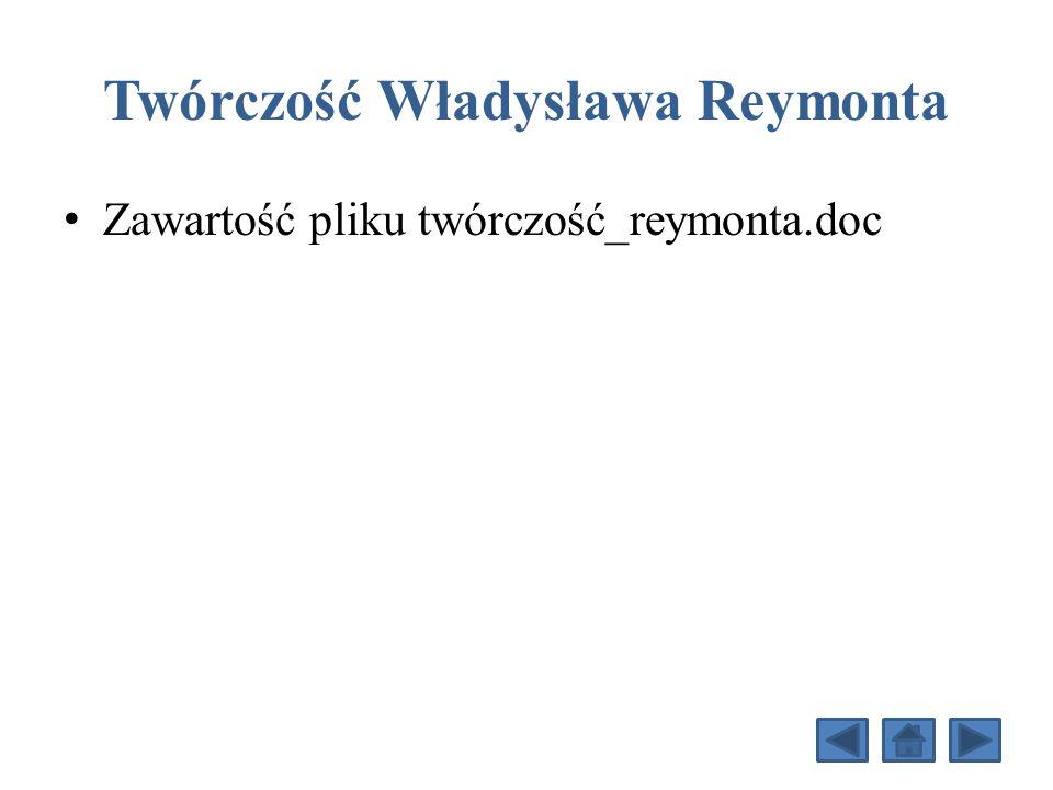 Twórczość Władysława Reymonta