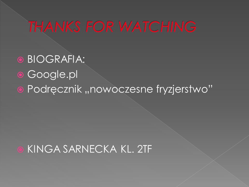 THANKS FOR WATCHING BIOGRAFIA: Google.pl