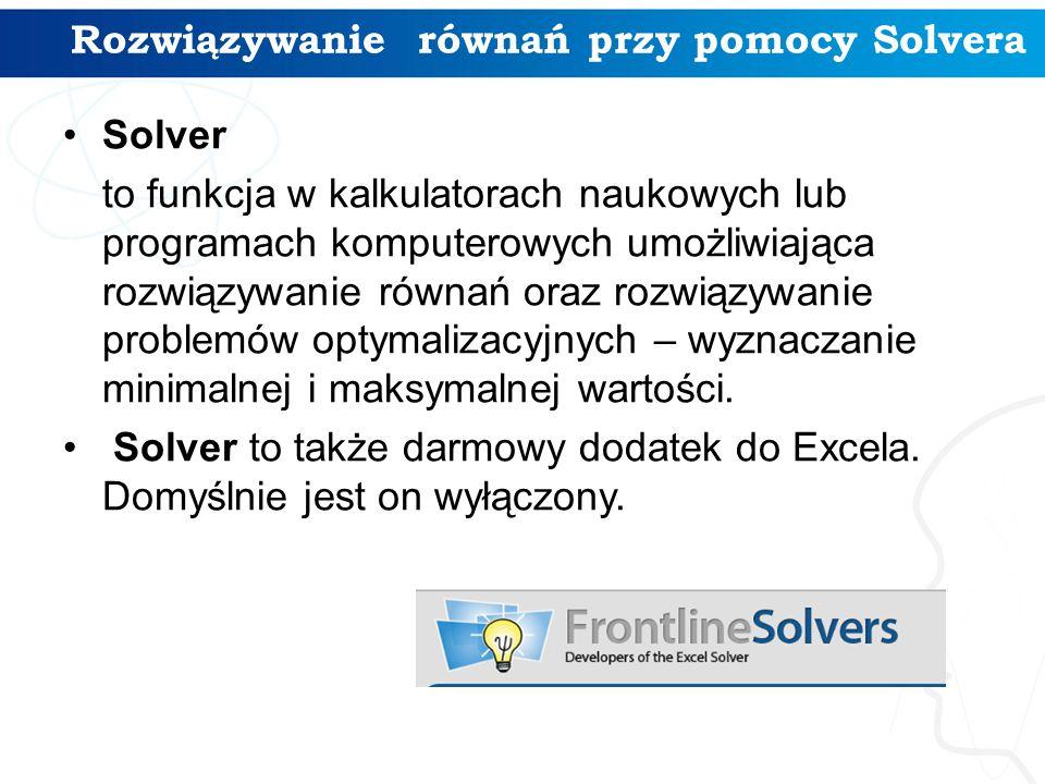 Rozwiązywanie równań przy pomocy Solvera