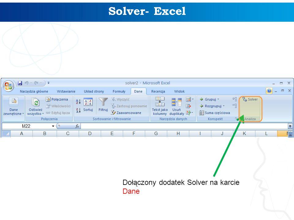 Solver- Excel Dołączony dodatek Solver na karcie Dane