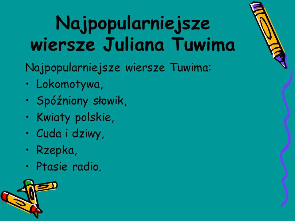 Najpopularniejsze wiersze Juliana Tuwima