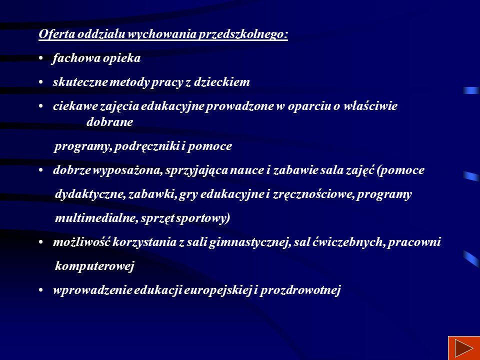 Oferta oddziału wychowania przedszkolnego: