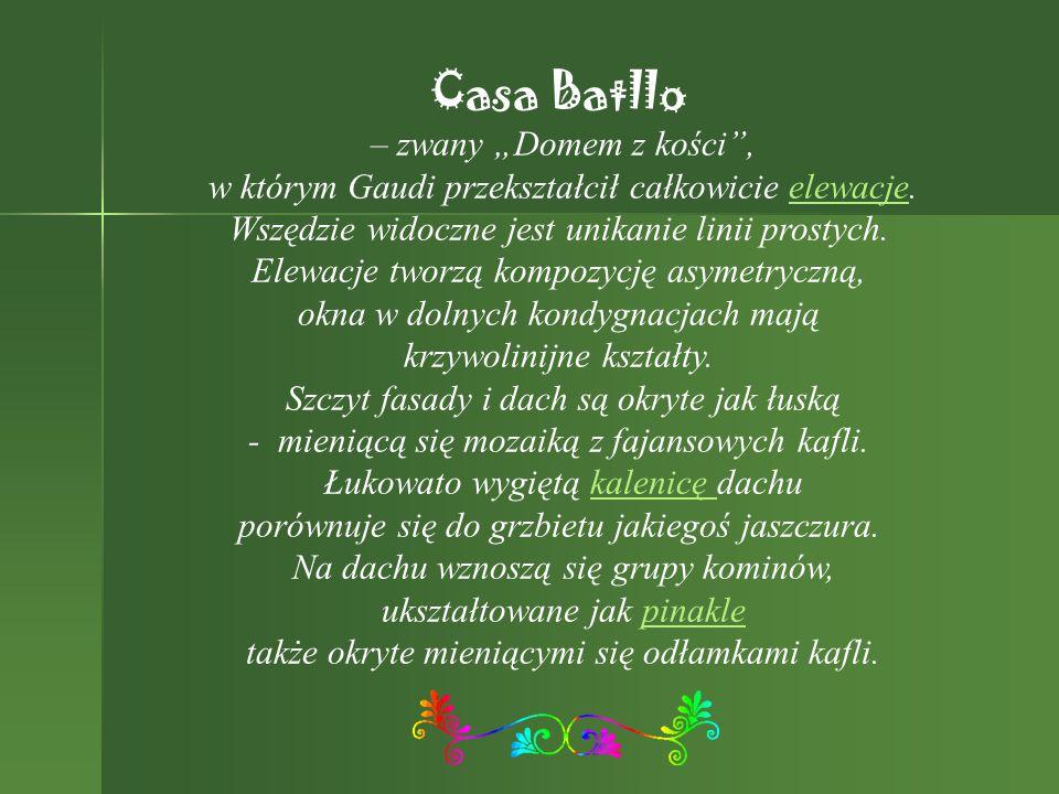 "Casa Batllo – zwany ""Domem z kości ,"