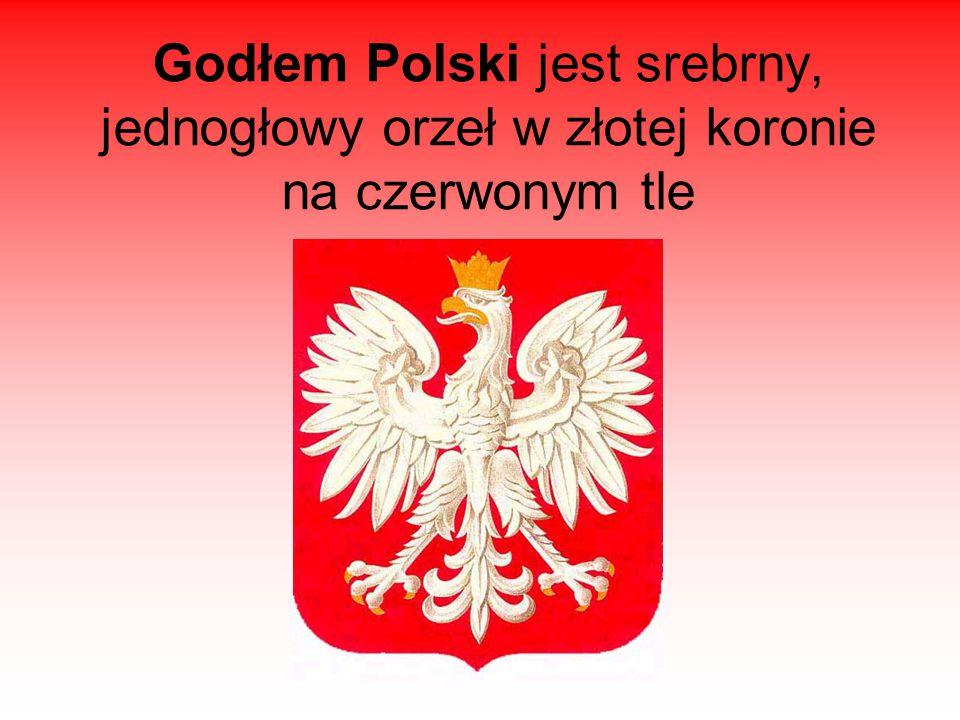 Godłem Polski jest srebrny, jednogłowy orzeł w złotej koronie na czerwonym tle