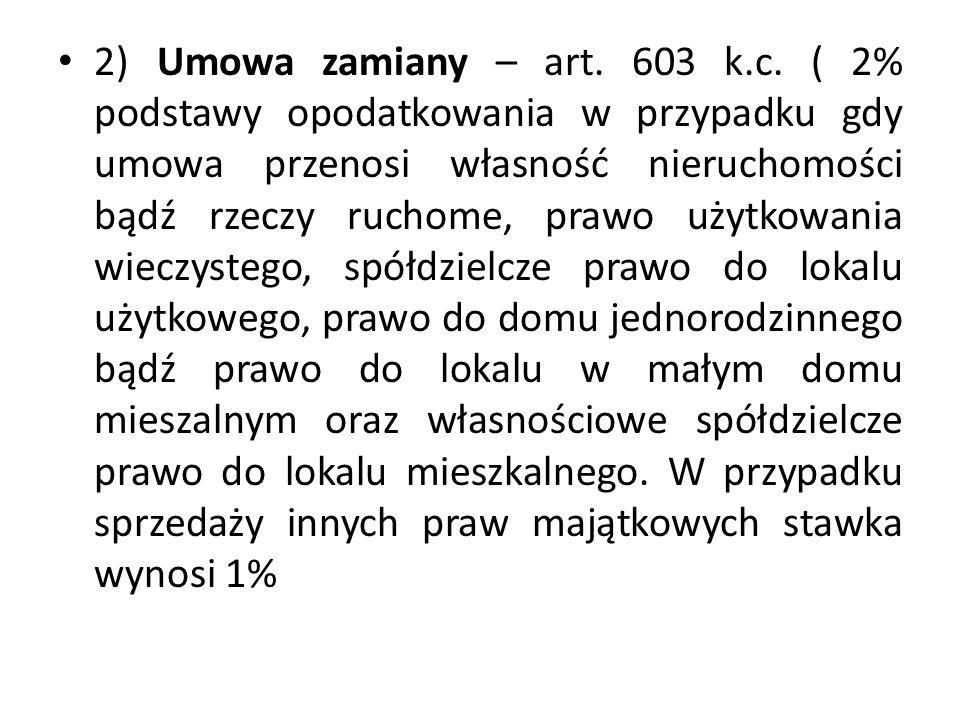 2) Umowa zamiany – art. 603 k.c.