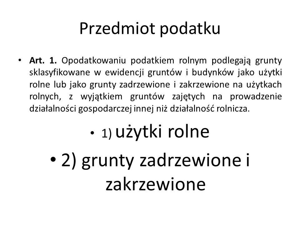 2) grunty zadrzewione i zakrzewione