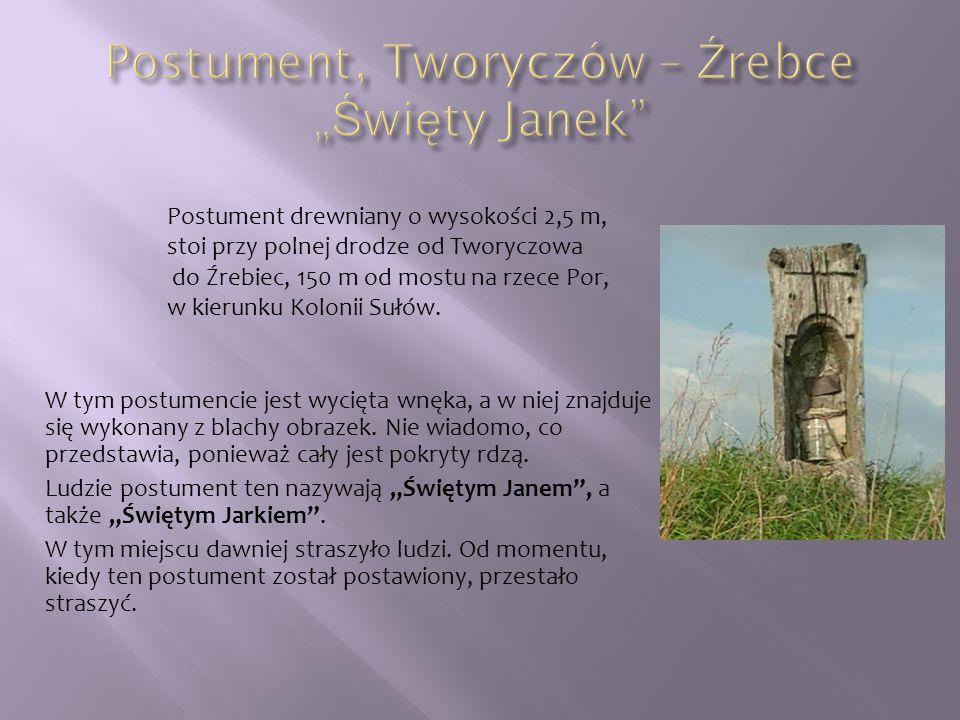 "Postument, Tworyczów – Źrebce ""Święty Janek"