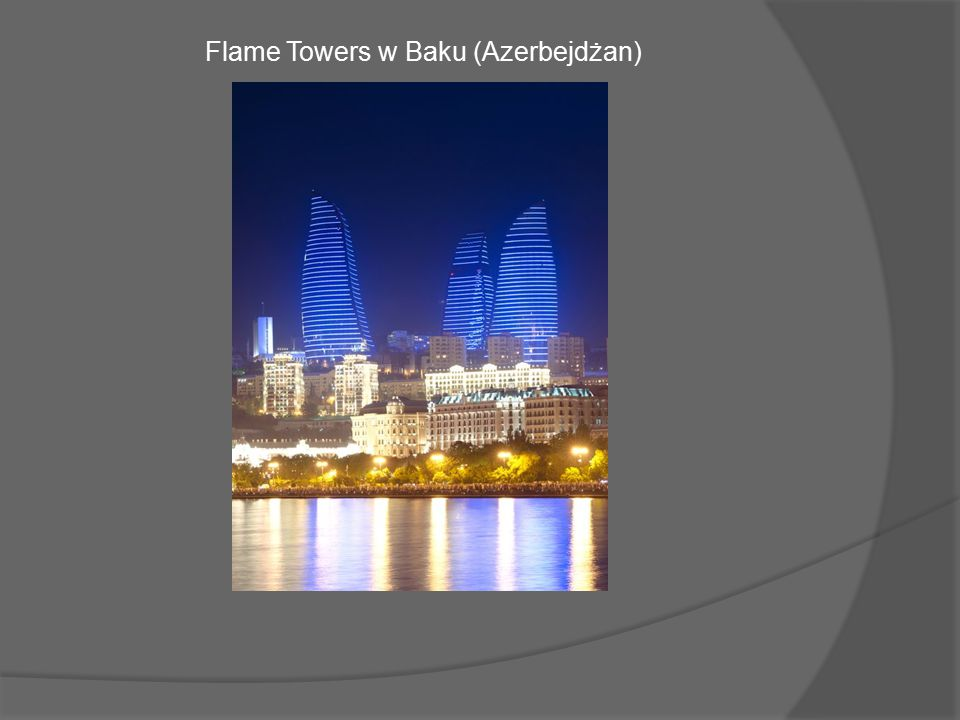 Flame Towers w Baku (Azerbejdżan)