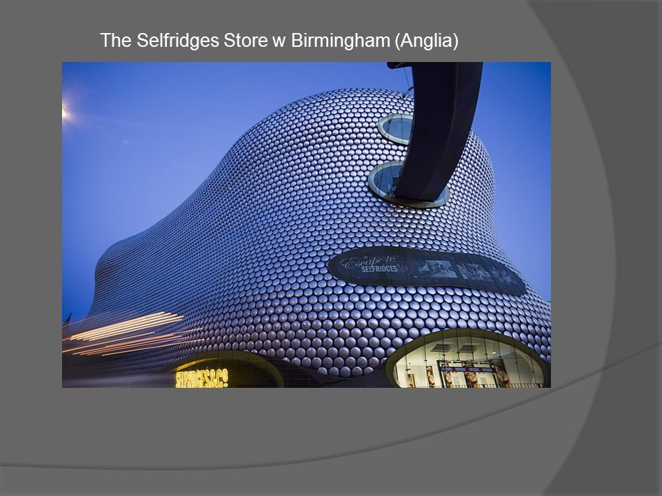The Selfridges Store w Birmingham (Anglia)