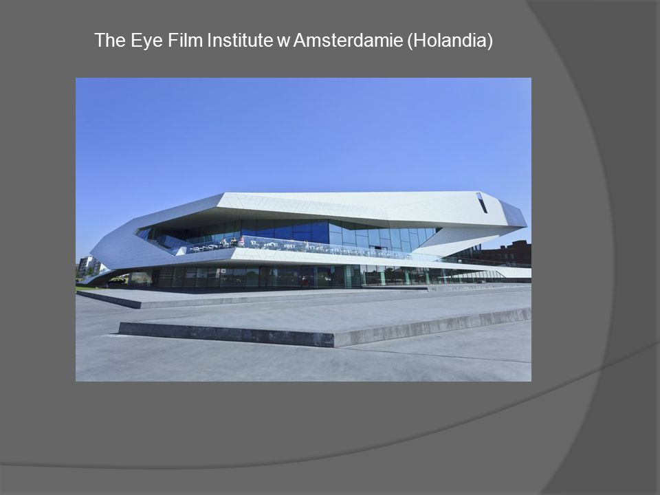The Eye Film Institute w Amsterdamie (Holandia)