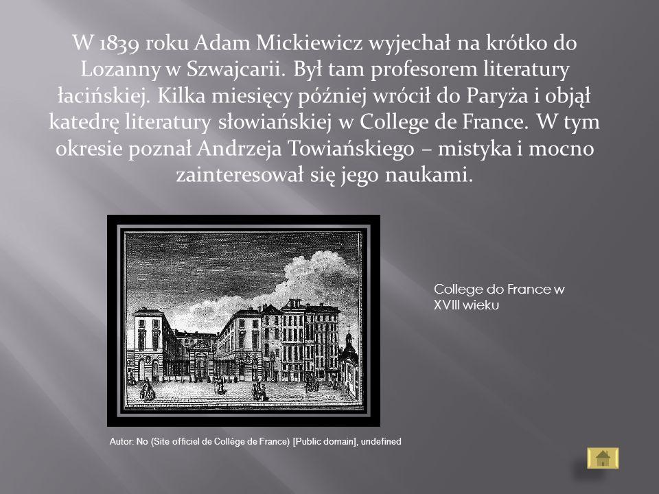 W 1839 roku Adam Mickiewicz wyjechał na krótko do Lozanny w Szwajcarii