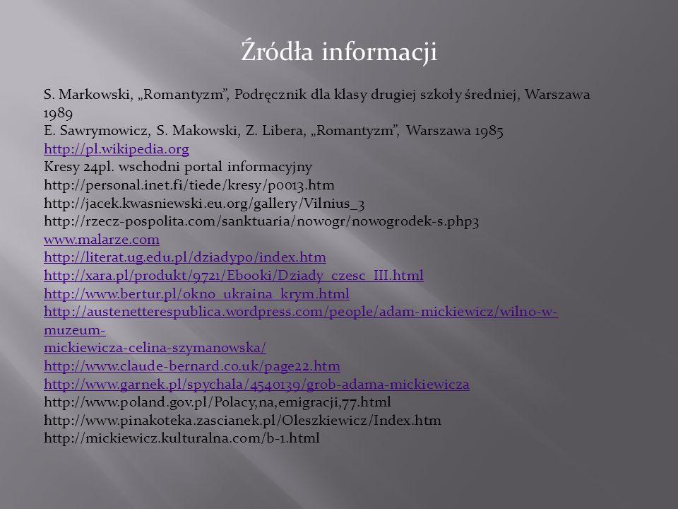 """S. Markowski, """"Romantyzm , Podręcznik dla klasy drugiej szkoły średniej, Warszawa 1989"""