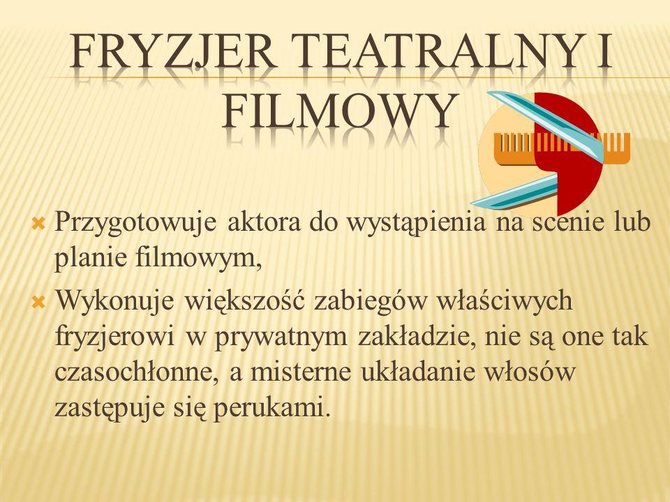 Fryzjer teatralny i filmowy