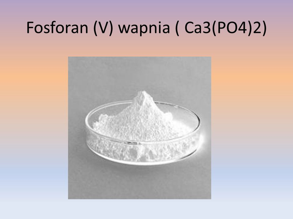 Fosforan (V) wapnia ( Ca3(PO4)2)