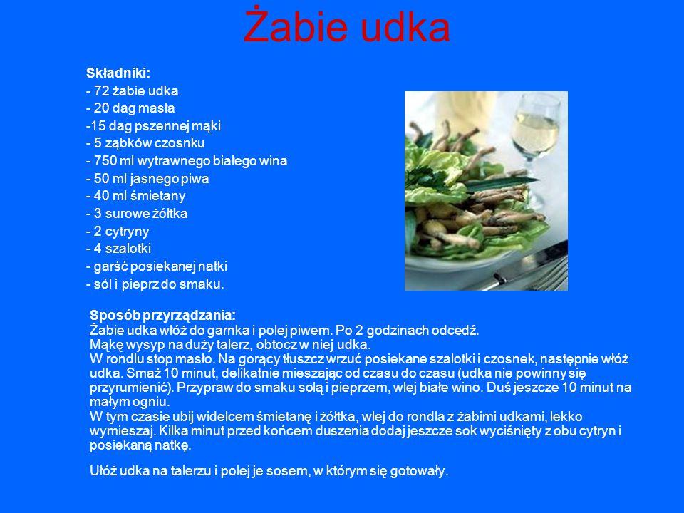 Żabie udka Składniki: - 72 żabie udka - 20 dag masła