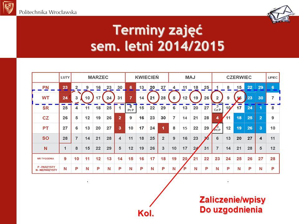 Terminy zajęć sem. letni 2014/2015