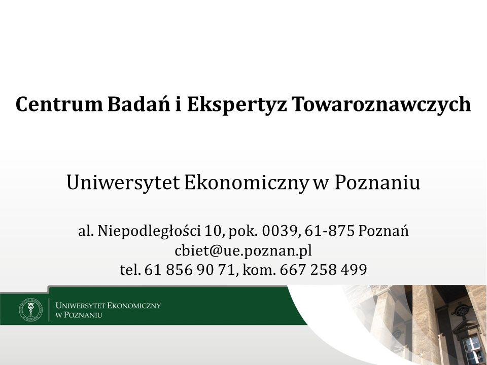Centrum Badań i Ekspertyz Towaroznawczych Uniwersytet Ekonomiczny w Poznaniu al.
