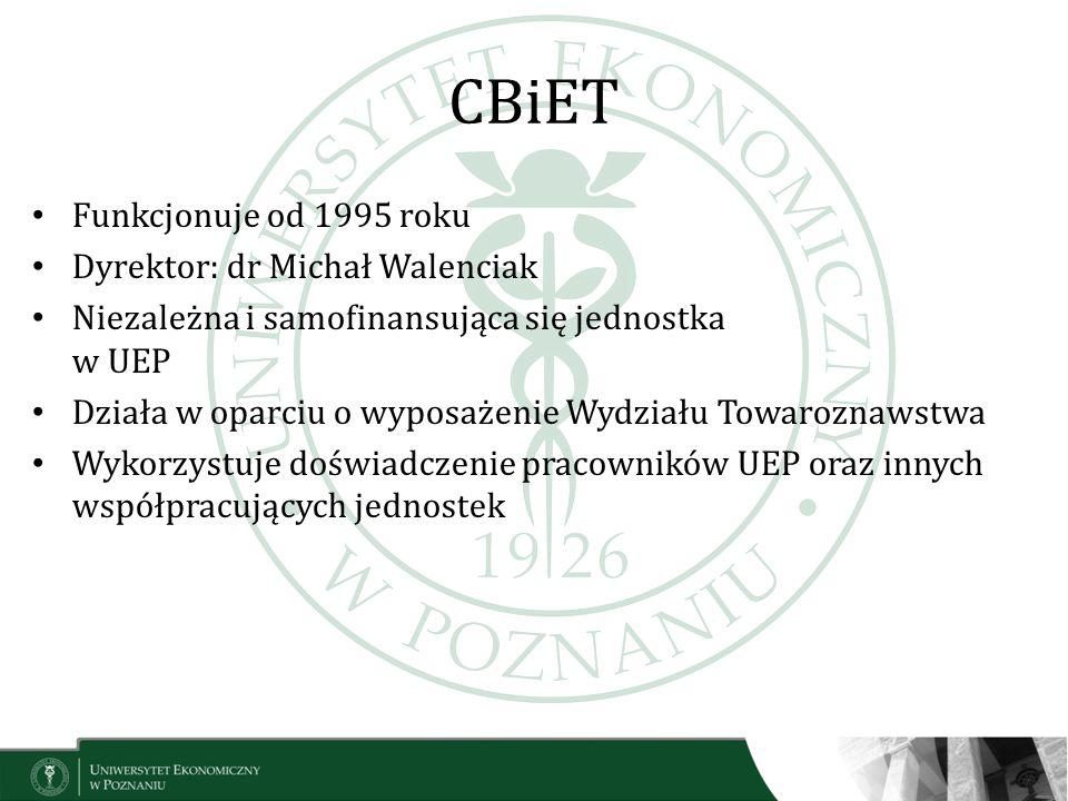 CBiET Funkcjonuje od 1995 roku Dyrektor: dr Michał Walenciak