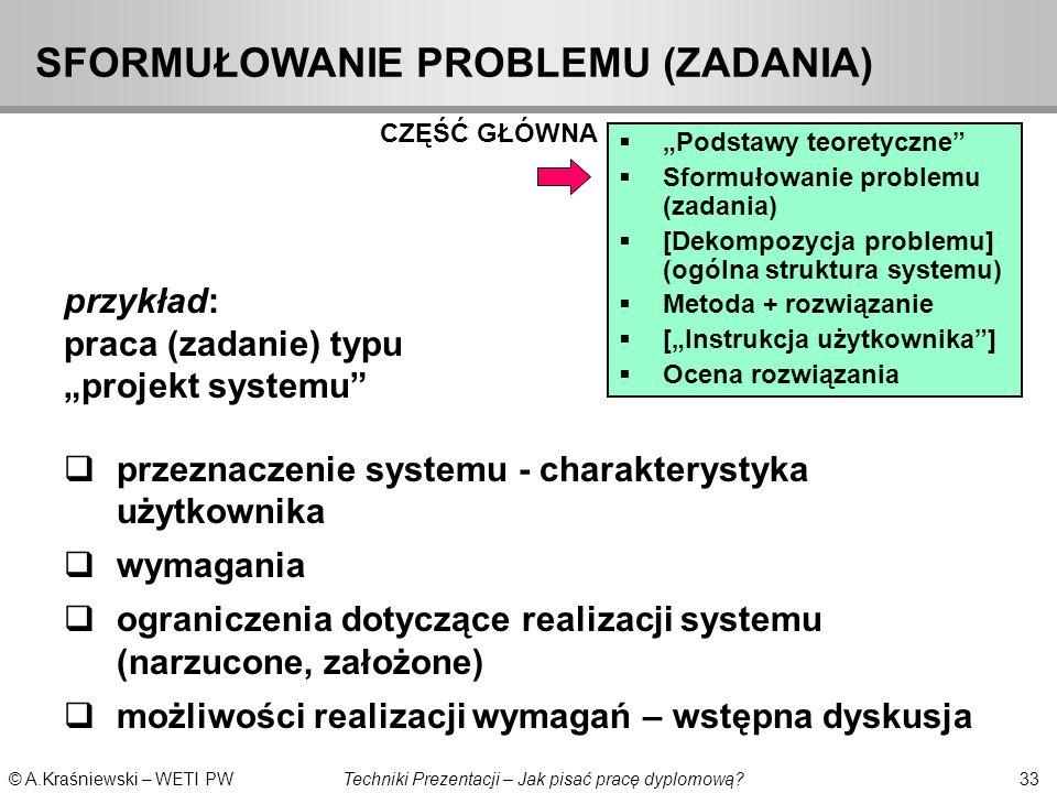 SFORMUŁOWANIE PROBLEMU (ZADANIA)