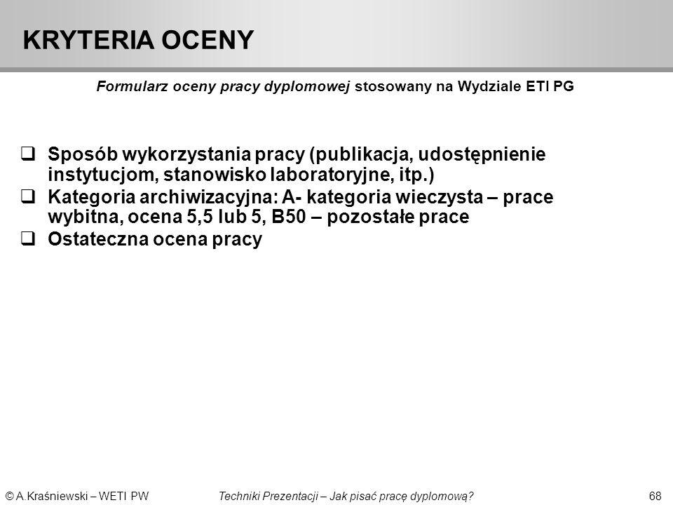 KRYTERIA OCENY Formularz oceny pracy dyplomowej stosowany na Wydziale ETI PG.