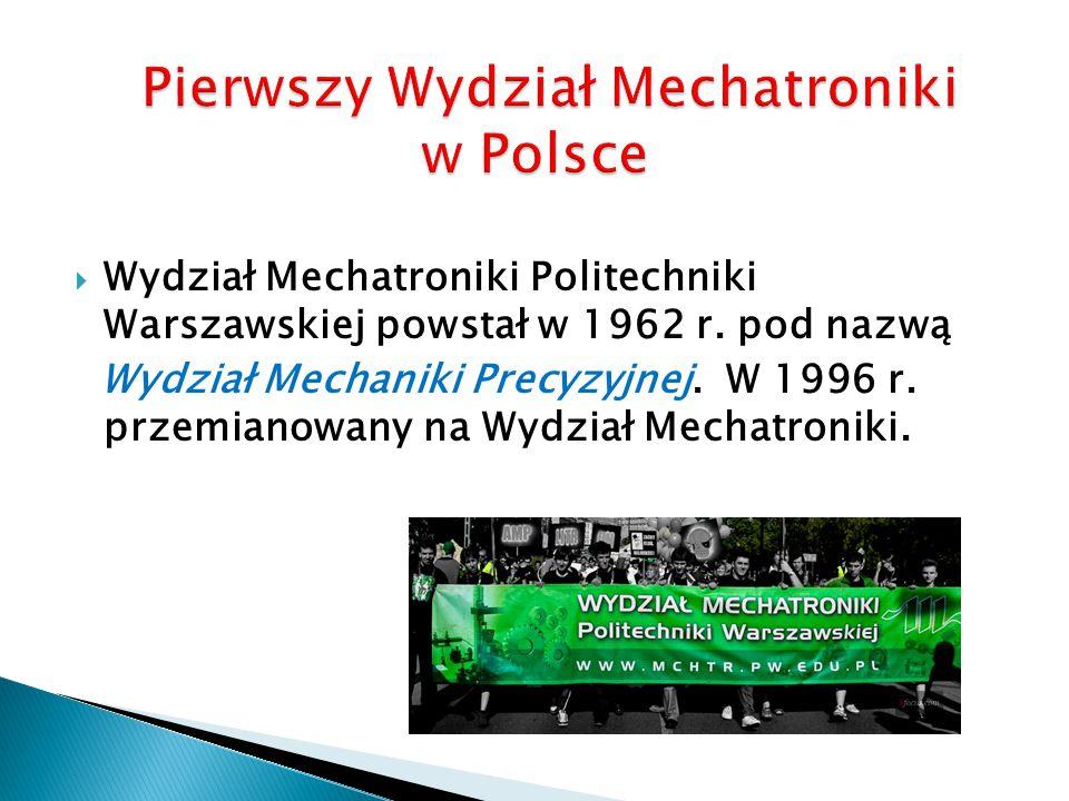 Pierwszy Wydział Mechatroniki w Polsce