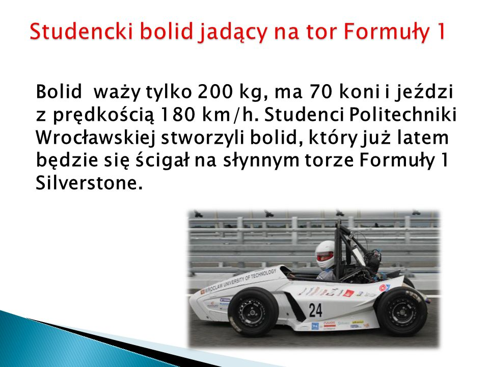 Studencki bolid jadący na tor Formuły 1