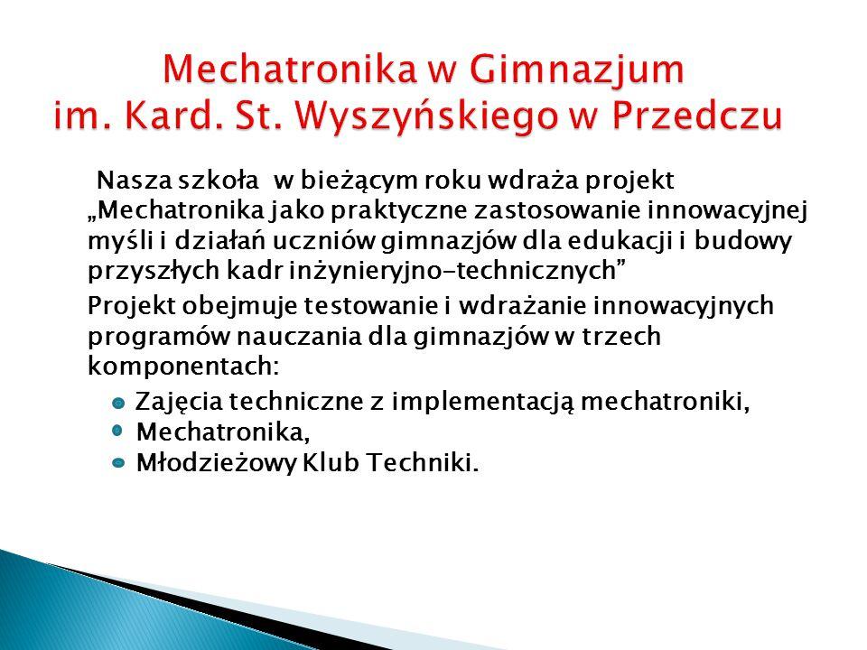 Mechatronika w Gimnazjum im. Kard. St. Wyszyńskiego w Przedczu
