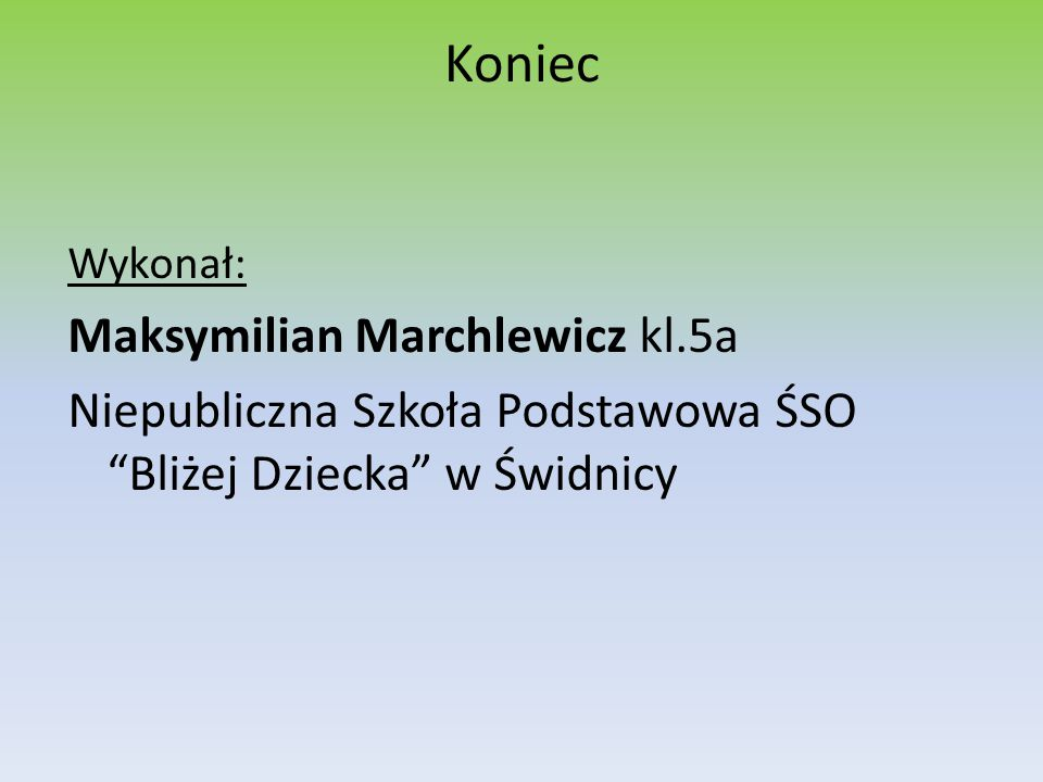 Koniec Maksymilian Marchlewicz kl.5a