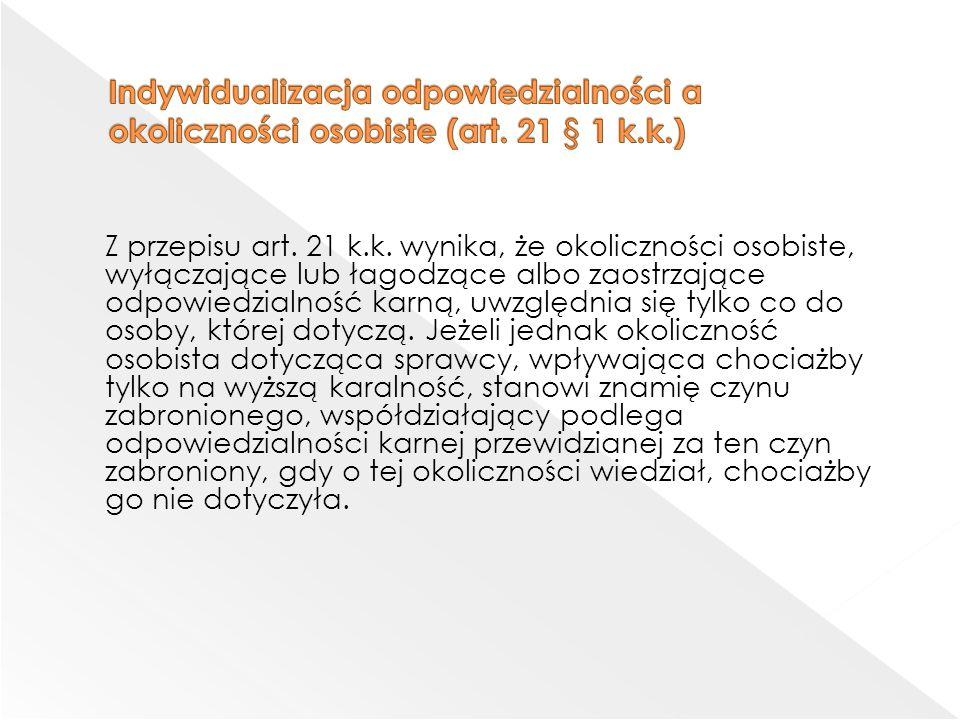 Indywidualizacja odpowiedzialności a okoliczności osobiste (art